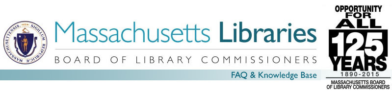 Massachusetts Board of Library Commissioners: FAQ & Knowledge Base banner