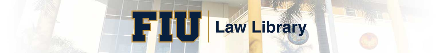 Florida International University College of Law: FIU Law Library Answers banner