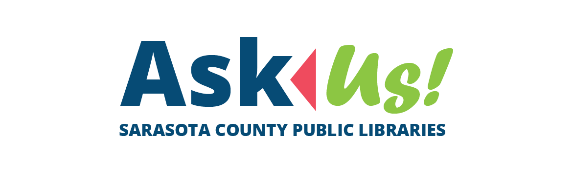 Sarasota County Library System: Ask Us! banner