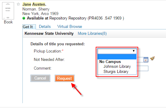Choose your Pickup Location (Johnson Library or Sturgis Library), then click Request